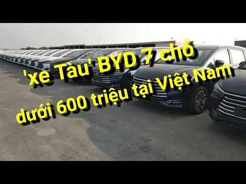 Lộ diện 'xe Tàu' BYD 7 chỗ dưới 600 triệu tại Việt Nam x 360 xe