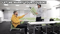 LET ME MARRY YOUR COUSIN PRANK ON FRIEND!!