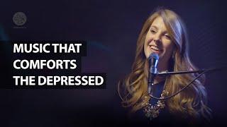 Music That Comforts the Depressed | Francesca LaRosa Rohrer