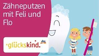 Zähneputzen mit Feli und Flo  - glückskind von dm