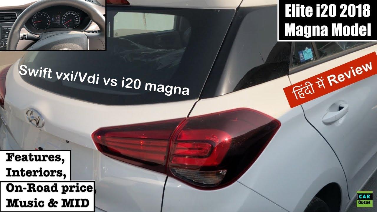 New Elite I20 2018 Magna Interior Exterior Walkaround I20 2018 Magna Features Interior