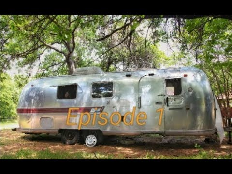 Airstream Renovation Episode 1