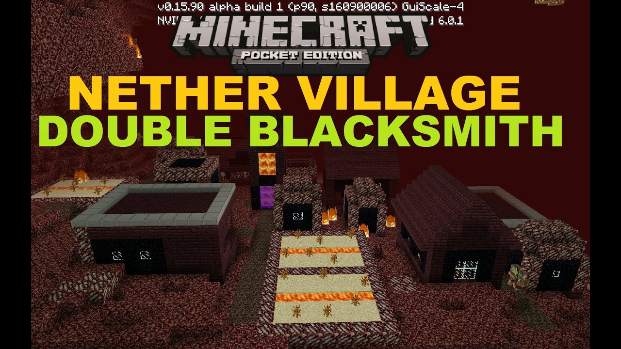 Mcpe 100 nether village with double blacksmith map free mcpe 100 nether village with double blacksmith map free download youtube gumiabroncs Choice Image