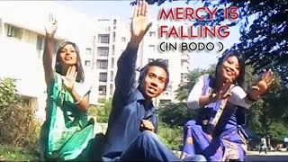 Mercy is falling - Bodo Music Video