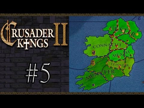 Crusader Kings 2 - Irish Campaign - Part 5: The Duchy Of Leinster