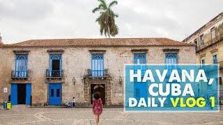 CUBA VLOG 01: Exploring Old Havana | Day 1 in Cuba