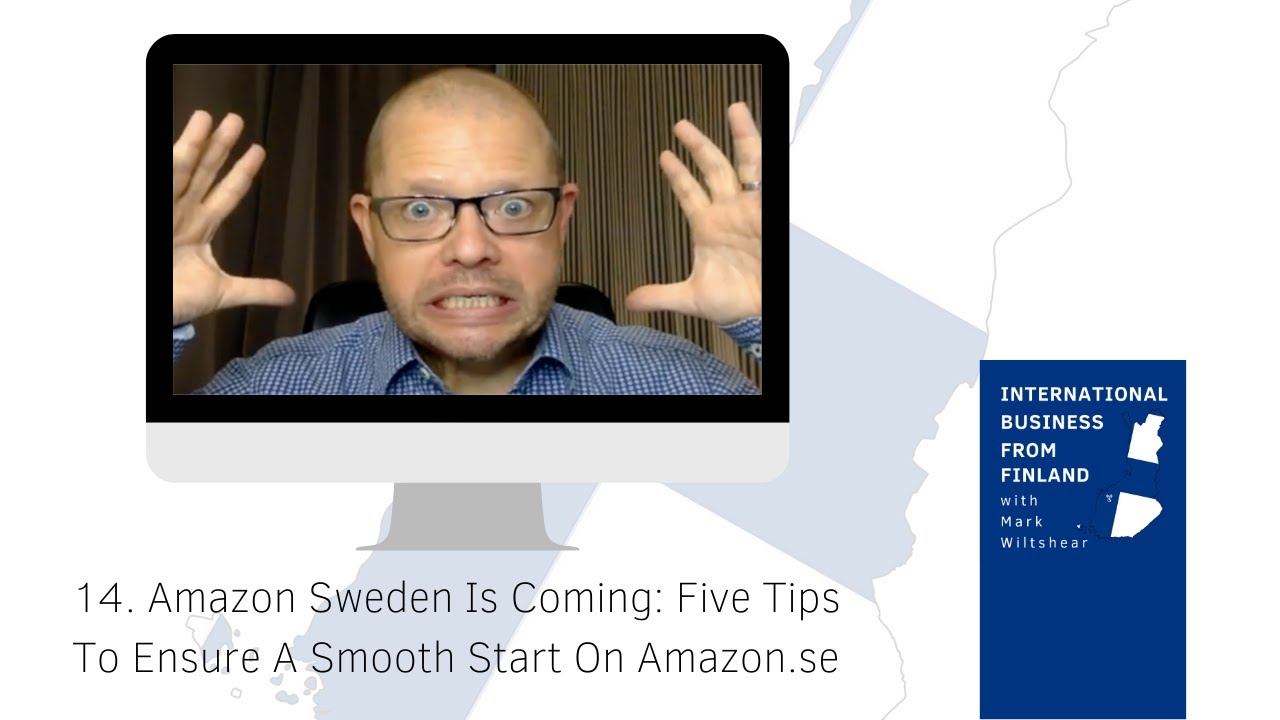 Amazon Sweden Is Coming 5 Tips To Ensure A Smooth Start On Amazon Se Youtube