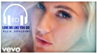 Ellie Goulding,Love me like you do,8DAudio ,8Dmusic , Use headphones,HQ with Bass booster.
