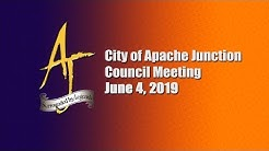 City of Apache Junction City Council Meeting - 6/04/2019