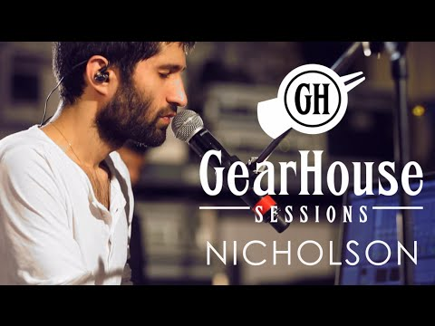 GearHouse Sessions - NICHOLSON - Cold Water