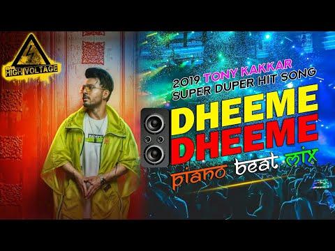 Dheeme Dheeme Dj Song || Piano Beat Mix || Tony Kakkar DJ Remix || Dj Sani || Mp3 & Flp Download