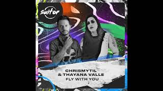 Chrismytil & Thayana Valle – Fly With You