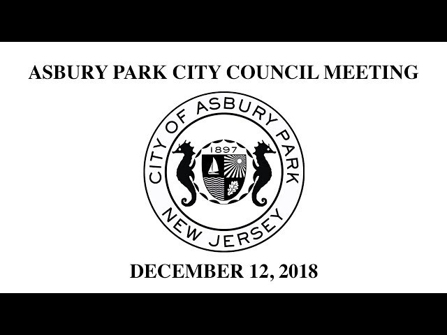 Asbury Park City Council Meeting - December 12, 2018
