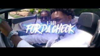 B Boy - For Da Chek | Shot By @Banzofîlms | (Wsc Exclusive - Official Music Video)