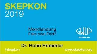 Mondlandung - Fake oder Fakt? • Dr. Holm Hümmler (Skepkon 2019)