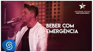 Beber Com Emergência - Jefferson Moraes (DVD Start in São Paulo) [Vídeo Oficial] thumbnail