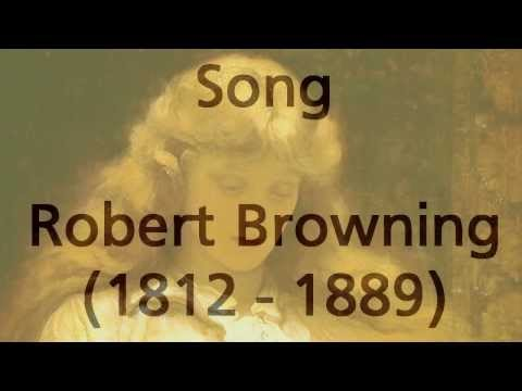 """Song """"Nay but you, who do not love her.."""" by Robert Browning (read by Tom O"""