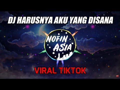 Novin Asia - DJ Remix Santai Full Bass Terbaru 2019 Harusnya Aku Yang Disana Armada