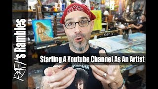 Ideas For Starting A YouTube Channel As An Artist
