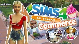 SIMS 4 AU TRAVAIL - Commerce, Photography et Chantilly.
