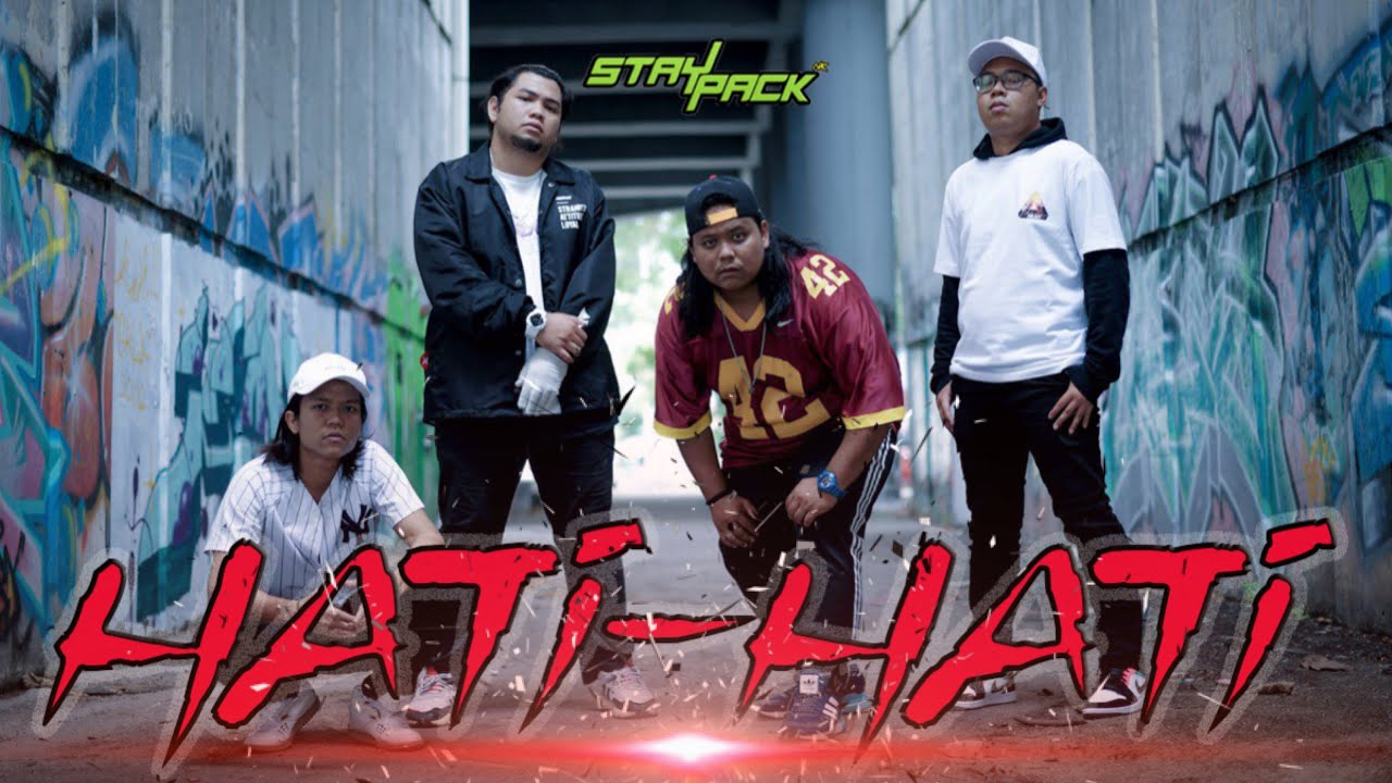 Download HATI-HATI   STAYPACK (OFFICIAL MUSIC VIDEO)