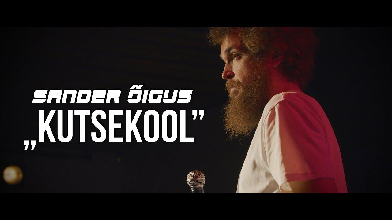 """Sander Õigus - """"Kutsekool"""""""