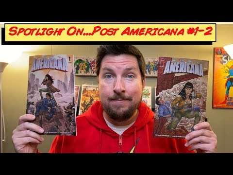 Spotlight On...Post Americana #1-2 - February 2, 2021