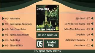 Hasan Dursun - Arafat Dağı