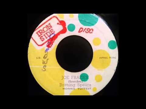 BURNING SPEAR - Joe Frazier [1972]