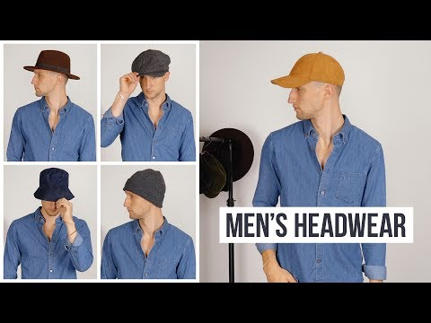 My Favorite Headwear for Fall 2019 | Men's Hats, Beanies, Fedoras, and Caps