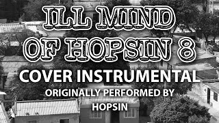 ill mind of hopsin 8 cover instrumental in the style of hopsin