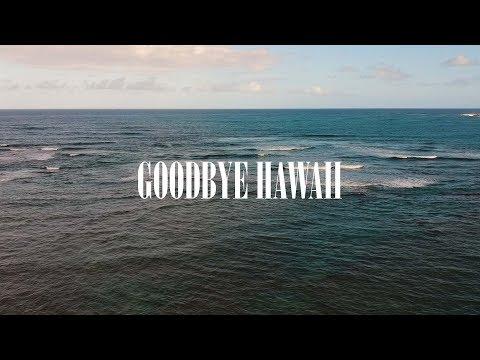 Goodbye Hawaii | Vol. 003