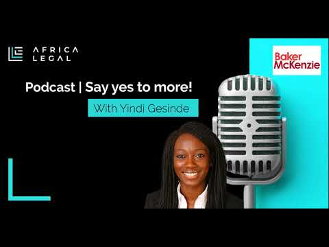 Africa Legal Podcast - Episode 22 - 'Say Yes More!' with Yindi Gesinde (Teaser)