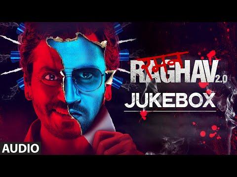RAMAN RAGHAV 2.0 JUKEBOX (Audio)| Nawazuddin Siddiqui, Vicky Kaushal,Sobhita Dhulipala | Ram Sampath