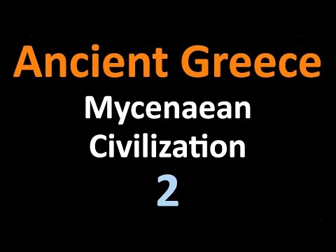 Ancient Greek History - Mycenaean Civilization - 02