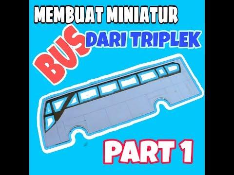 Membuat Miniatur Bus Dari Triplek - YouTube