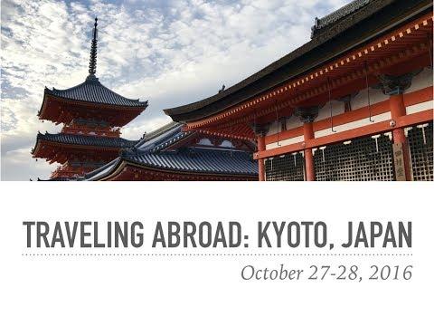 Exploring Japan: Kyoto, the Beautiful Former Capital
