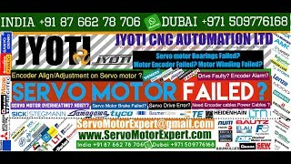 Jyoti Machine CNC Servo Motor Repair, Encoder Repair, Install Encoder, Encoder Alignment Adjustment