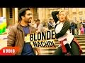 Blonde Nachdi (Full Audio Song) | Mahi NRI | Harrdy Sandhu | Latest Punjabi Song | Speed Records