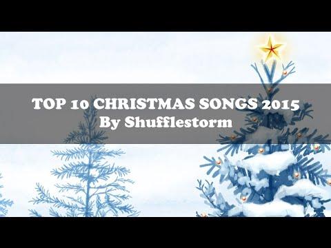 TOP 10 CHRISTMAS SONGS 2015 + LYRICS [HD]    The best songs for Christmas