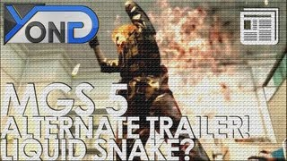 Repeat youtube video Metal Gear Solid 5 - Alternate Trailer, Liquid the Protagonist?!