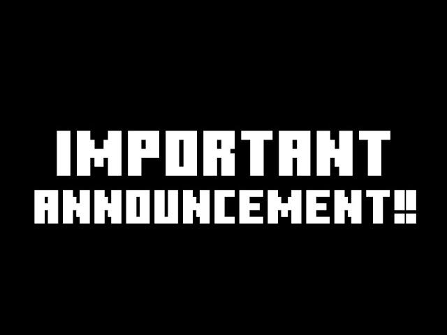 IMPORTANT ANNOUNCEMENT | PLZ WATCH!!!