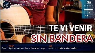 """Cómo tocar """"Te Vi Venir"""" de Sin Bandera en Guitarra Acústica (HD) Facil  - Christianvib"""