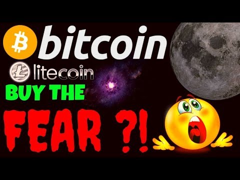 🔥🔥BITCOIN and LITECOIN BUY THE FEAR !?!?🔥🔥 btc ltc price prediction, analysis, news, trading