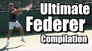 Roger Federer Ultimate Compilation - Forehand - Backhand - Serve - 2013 Indian Wells