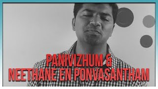 Download Panivizhum & Neethane En Ponvasantham Medley | Ilayaraja | S.P.B | Voice of Venkat MP3 song and Music Video