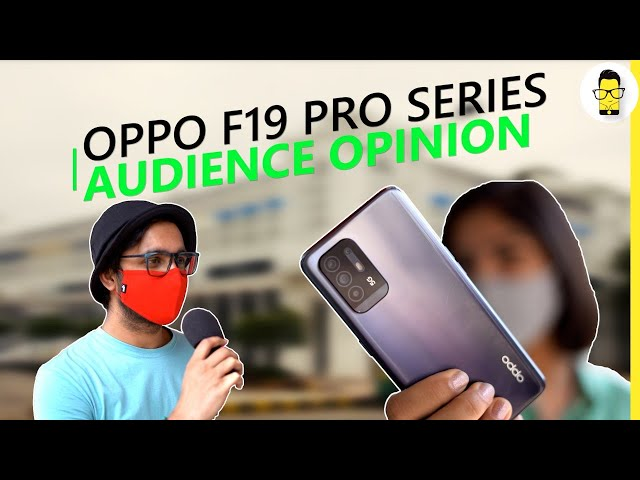[Vox Pop] OPPO F19 Pro Series: The People's Champ