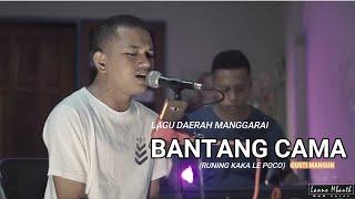 Lagu Daerah Manggarai BANTANG CAMA // Runing kaka le poco _ GUSTI MANGUN // Cover By Simin M