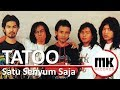 Tatoo - Satu Senyum Saja   Video Lirik