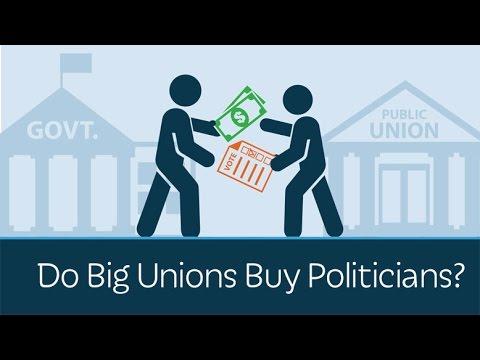 Do Big Unions Buy Politicians?